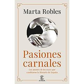 Reseña del libro Pasiones carnales de Marta Robles