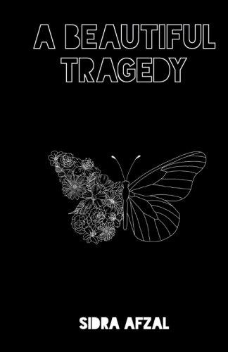 a beautiful tragedy
