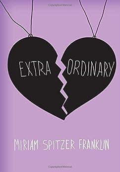 Extraordinary by [Franklin, Miriam Spitzer]