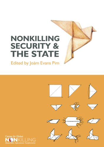 Nonkilling Security and the State (Nonkilling Studies Book 10)