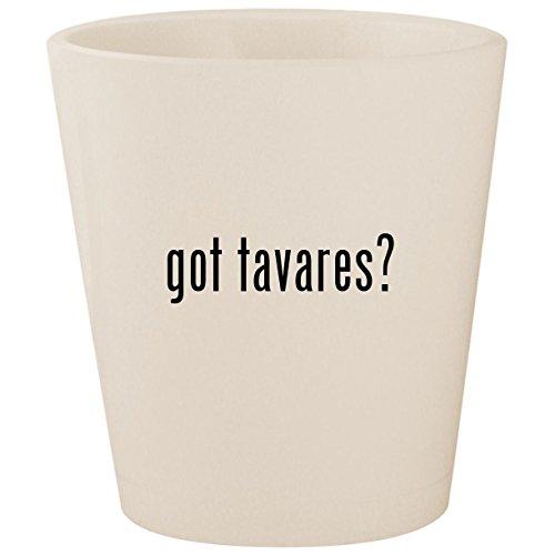 - got tavares? - White Ceramic 1.5oz Shot Glass