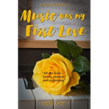 Music was my First Love (Bryant Rockwell Book 5)