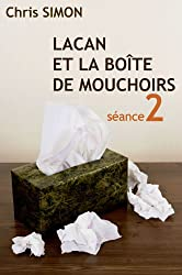 Séance 2 - Lacan et la boîte de Mouchoirs