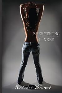 Everything I Need (Everything I Want Book 2) (Volume 2)