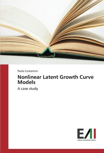 Nonlinear Latent Growth Curve Models: A case study (Latent Growth Curve)