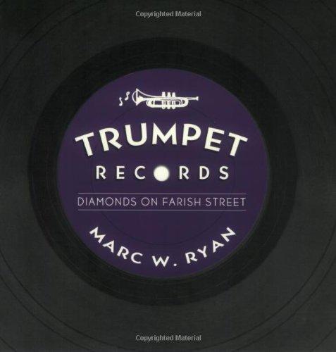 Trumpet Records: Diamonds on Farish Street (American Made Music (Paperback)) ()