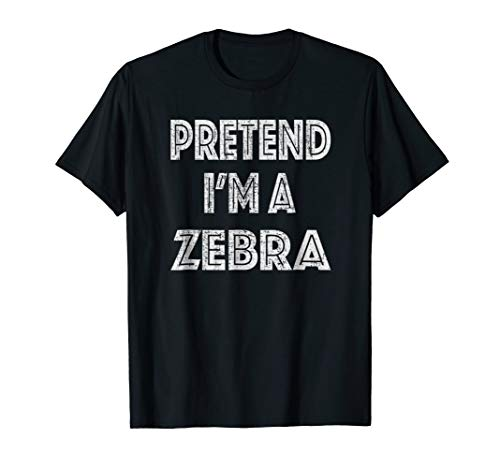 Retro Pretend I'm a Zebra Halloween Costume T-Shirt -