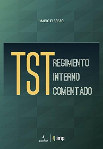 TST. Regimento Interno Comentado