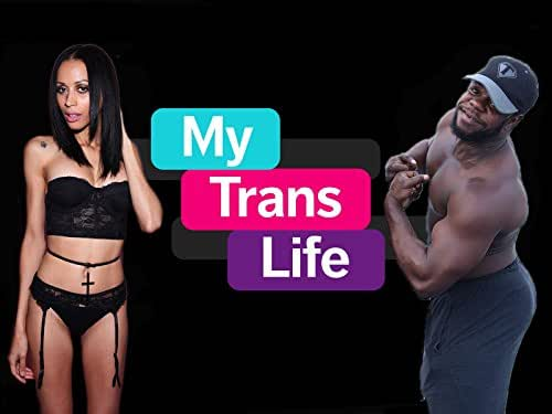 My Trans Life
