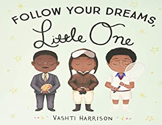 Book Cover: Follow Your Dreams, Little One