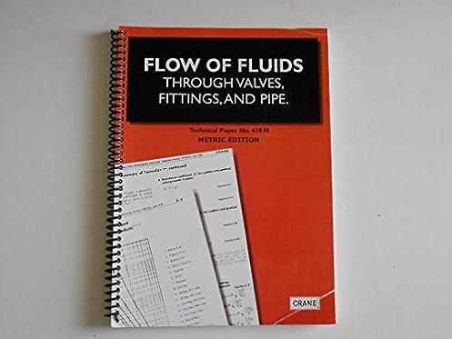 flow of fluids through valves fittings pipe tp 410 metric rh amazon ca Crane Engineering Manual Crane Engineering Manual
