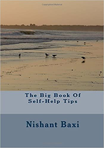 Gratis bogtekst download The Big Book Of Self-Help Tips 1517363101 by Mr Nishant K Baxi PDF iBook PDB