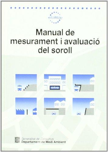 Descargar Libro Manual De Mesurament I Avaluació Del Soroll Josep M. Querol I Noguera
