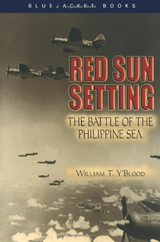 Red Sun Setting: The Battle of the Philippine Sea (Bluejacket Books)