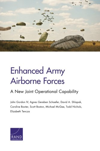 Enhanced Army Airborne Forces: A New Joint Operational Capability