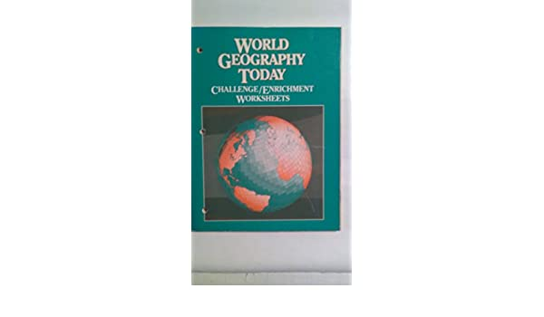 World Geography Today Challenge/ Enrichment Worksheets: Commitee ...