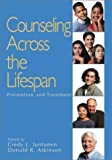 Counseling Across the Lifespan: Prevention and Treatment (Sage Sourcebooks for the Human Services) 1st (first) Edition by Juntunen, Cindy L., Atkinson, Donald R. (2002)