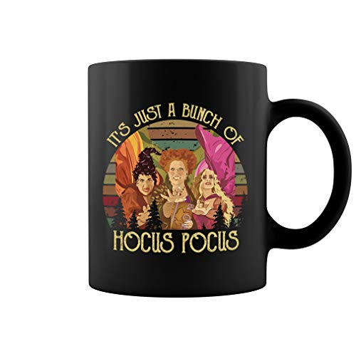 It's Just A Bunch Of Hocus Pocus Ceramic Coffee Mug Tea Cup (11oz, (It Halloween Disney Song)