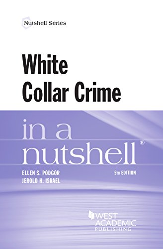 White Collar Crime in a Nutshell (Nutshells)