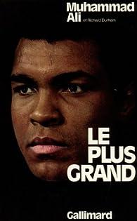 Le plus grand par Muhammad Ali