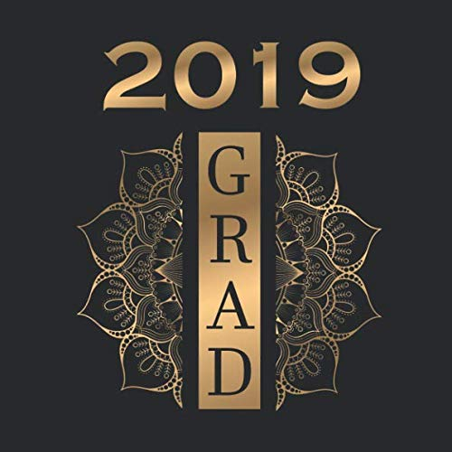"2019 Grad: Congratulations Graduating Seniors of 2019, 8"" X 8"", 110 pages, Guest Book for Graduation Party and Celebrations with Prompt for Guest Messages to Graduate"