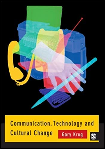 Communication, Technology and Cultural Change 1st Edition