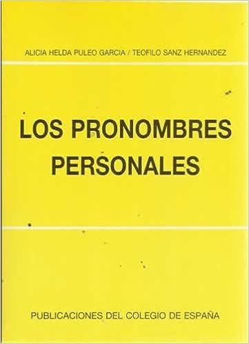 LOS PRONOMBRES PERSONALES: Amazon.es: ALICIA. -SANZ HERNÁNDEZ, TEÓFILO. PULEO GARCÍA: Libros
