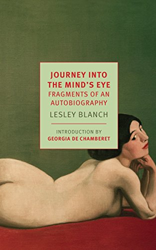 Journey Into the Mind's Eye: Fragments of an Autobiography (New York Review Book Classics)