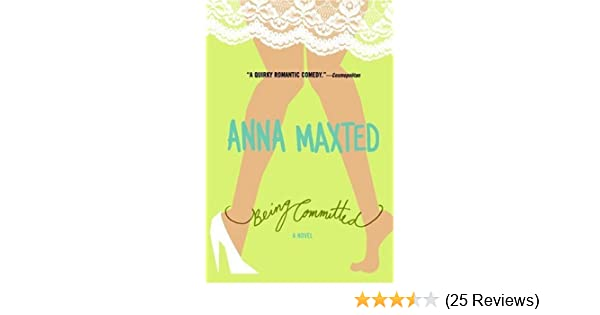 Being Committed By Anna Maxted Pdf border=
