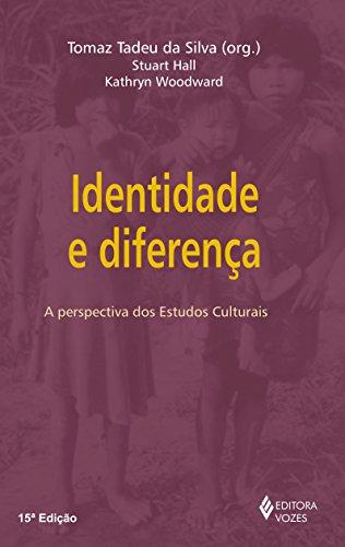 Identidade e Diferença. A Perspectiva dos Estudos Culturais