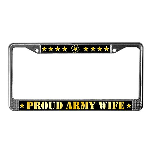 CafePress Proud Army Wife License Plate Frame Chrome License Plate Frame, License Tag Holder