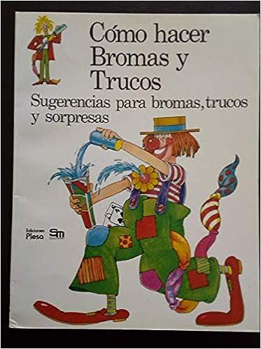 Como hacer bromas y trucos (Spanish) Paperback