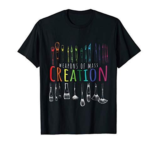 Artist Womens T-shirt - Weapons of Mass Creation TShirt - Great Shirt for Artists
