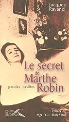 Le secret de Marthe Robin : Paroles inédites