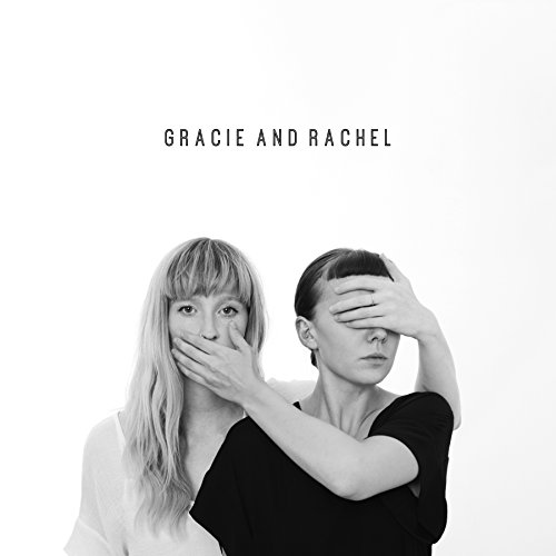Gracie and Rachel
