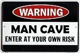"Man Cave Enter At Your Own Risk - 8"" x 12"" Metal Door"