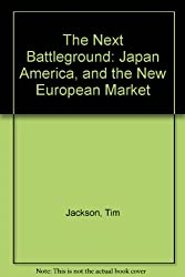 The Next Battleground: Japan America, and the New European Market