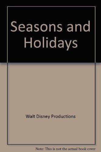 Seasons and Holidays (Walt Disney Fun-To-Learn Library)