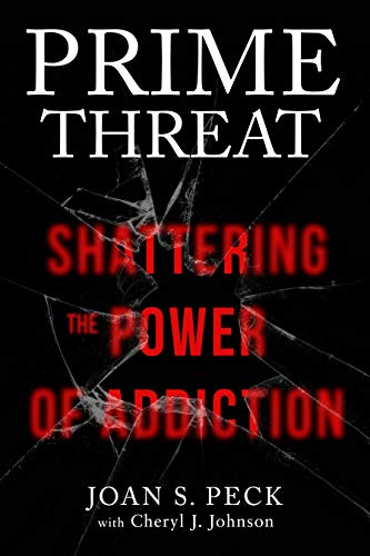 Prime Threat: Shattering the Power of Addiction