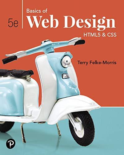 Basics of Web Design: HTML5 & CSS (5th Edition)