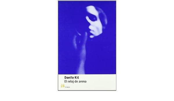 El reloj de arena (Modernos y Clásicos): Amazon.es: Danilo ...