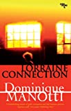 Lorraine Connection, Dominique Manotti, 1905147619