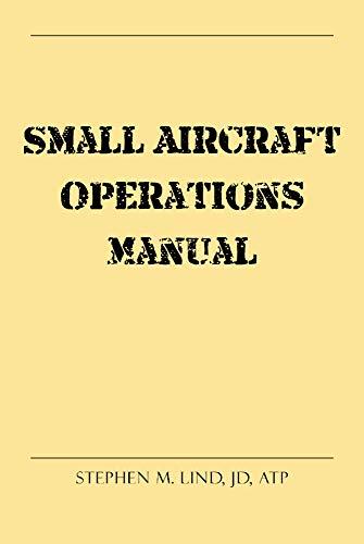 (Small Aircraft Operations Manual)