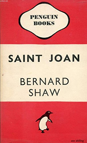 a comprehensive analysis of saint joan by george bernard shaw Chronicle play in six scenes and an epilogue new ed by george bernard  shaw, dan  start reading saint joan (penguin classics) on your kindle in  under a minute  heartbreak house: a fantasia in the russian manner on  english themes  shaw includes detailed stage descriptions and directions  which make the.