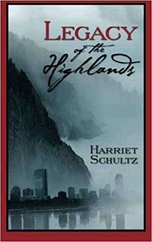 Legacy of the Highlands by Harriet Schultz (2012-01-25)