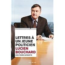 Lettres à un jeune politicien (Lettres A Un Jeune...) (French Edition)