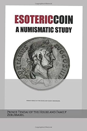 ESOTERIC COIN: A NUMISMATIC STUDY