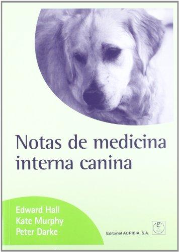 Descargar Libro Notas De Medicina Interna Canina J.hall Edward