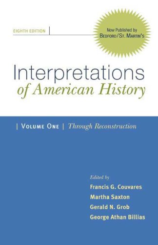 Interpretations of American History: Patterns & Perspectives: Through Reconstruction: 1