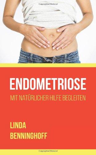 Endometriose: mit natürlicher Hilfe begleiten
